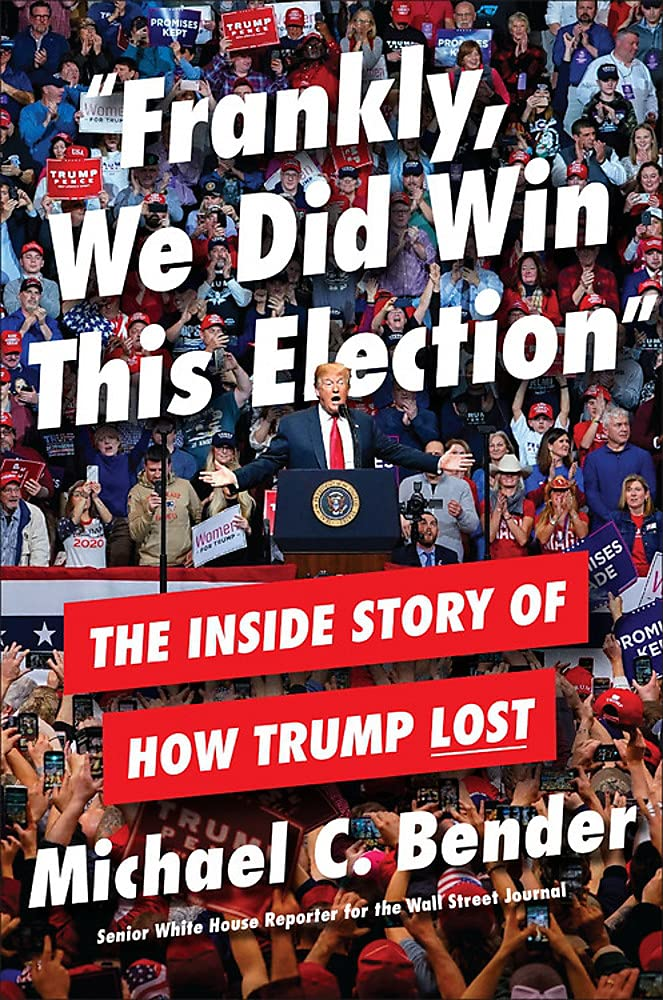 Cover image of Frankly, We Did Win This Election by Michael C. Bender