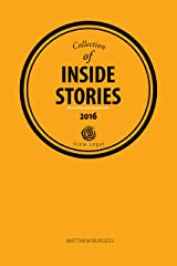 Collection of Inside Stories 2016 Kindle Edition