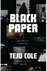 Black Paper: Writing in a Dark Time (Berlin Family Lectures) Kindle Edition