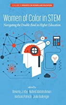 Women of Color In STEM: Navigating the Double Bind in Higher Education (Research on Women and Education)