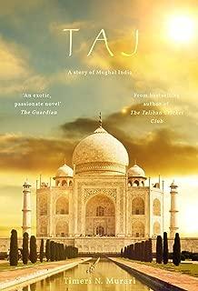 Taj: A story of Mughal India