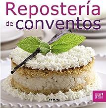Repostería De Conventos (Cocina en casa)