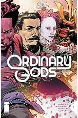 Ordinary Gods #1 Kindle Edition