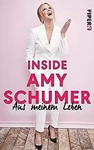 Inside Amy Schumer (German Edition)