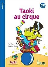 Taoki au cirque : CP Cycle 2