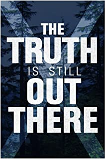 The Truth is Still Out There TV Show Cool Wall Decor Art Print Poster 24x36