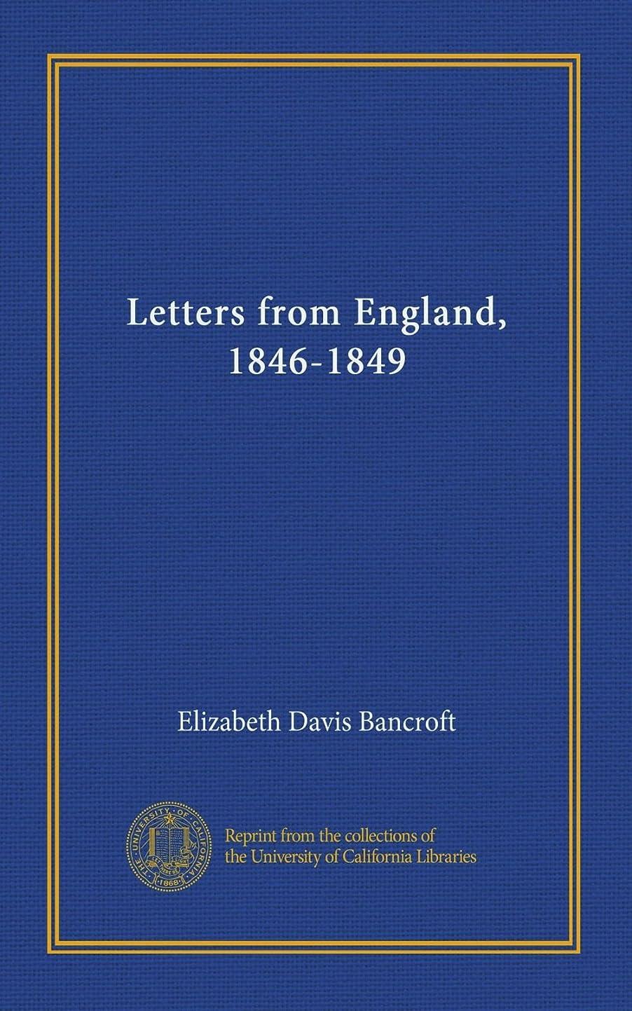 ひどくクリープブラケットLetters from England, 1846-1849