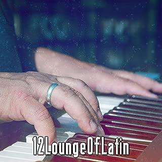 12 Lounge Of Latin