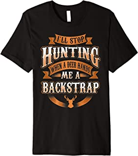 Funny Deer Hunting Gag Gift Outdoorsman Premium T-Shirt