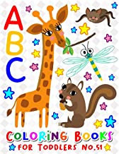 ABC Coloring Books for Toddlers No.51: abc pre k workbook, KIDS 2-4, abc book, abc kids, abc preschool workbook, Alphabet ...