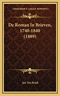 De Roman In Brieven, 1740-1840 (1889)