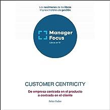 Resumen de Customer Centricity de Peter Fader