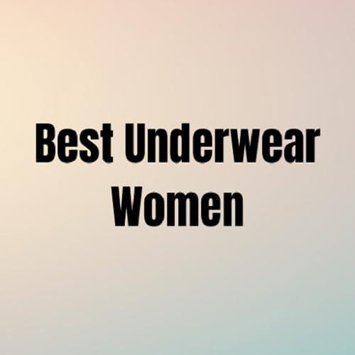 Meilleurs sous-vêtements femmes