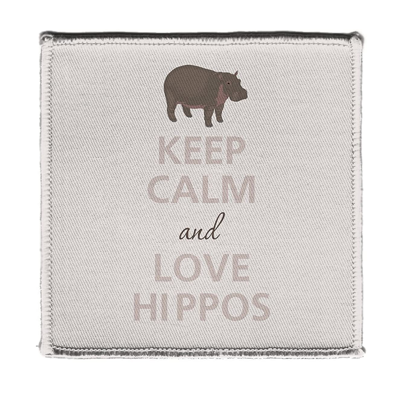 Keep Calm AND LOVE HIPPOS HIPPOPOTAMUS - Iron on 4x4 inch Embroidered Edge Patch Applique