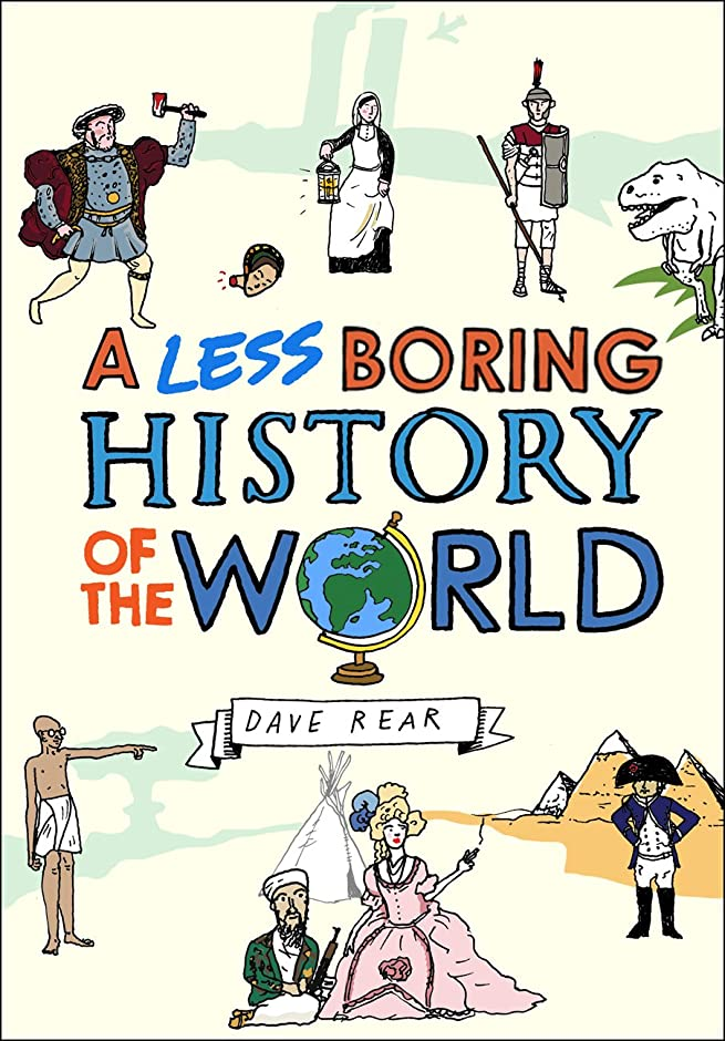 ゲージ思い出結婚A Less Boring History of the World (English Edition)