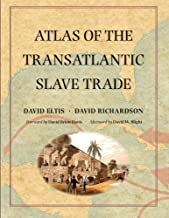 Atlas of the Transatlantic Slave Trade (The Lewis Walpole Series in Eighteenth-Century Culture and History)