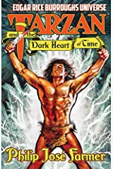 Tarzan and the Dark Heart of Time (Edgar Rice Burroughs Universe) Kindle Edition