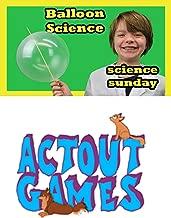 Science Sunday- Balloon Science