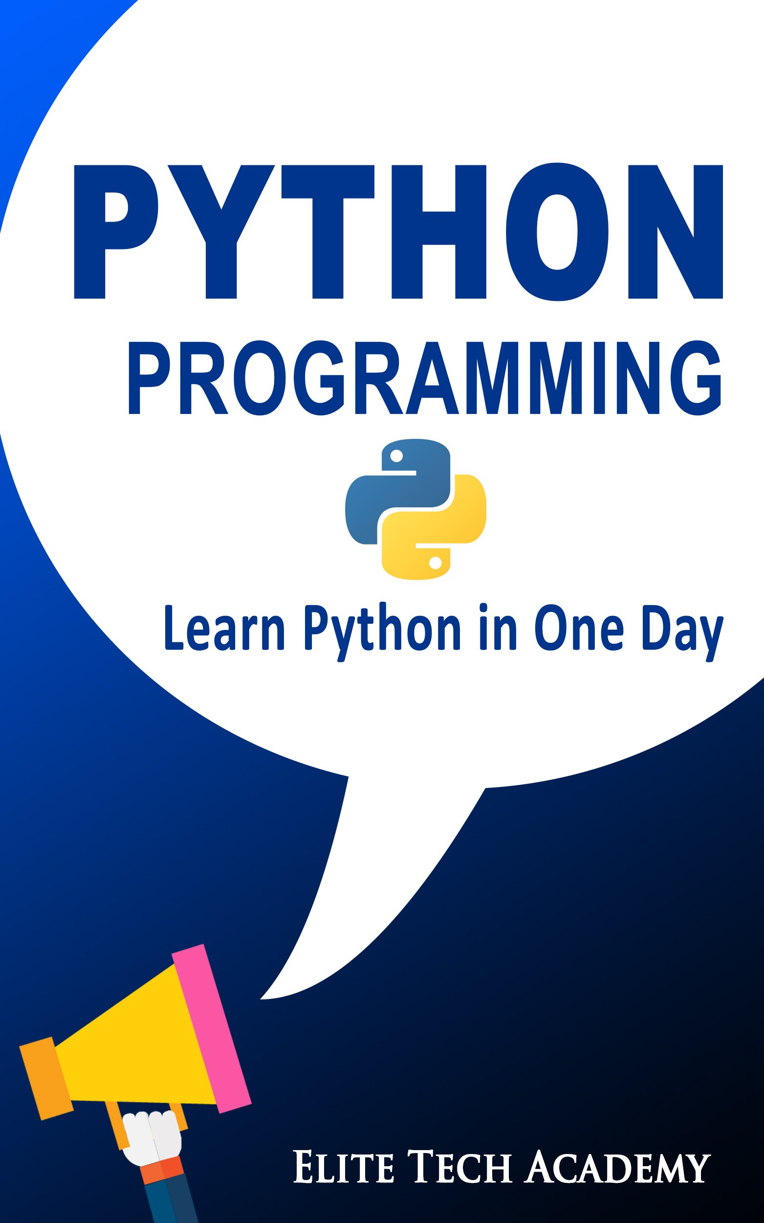 Image OfPython Programming For Beginners: Learn Python In One Day (Python, Python For Dummies, Python Crash Course) (English Edition)