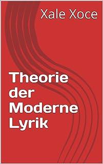 Theorie der Moderne Lyrik (Akademik 4265013) (German Edition)