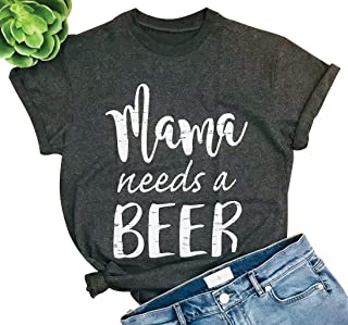 Mama Needs A Beer Letter Funny T-Shirt Women O-Neck Short Sleeve Blouse