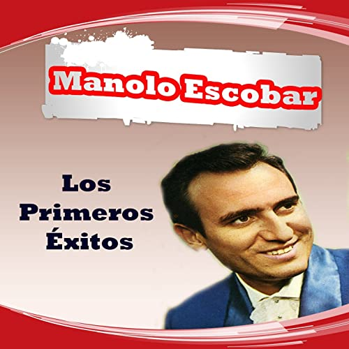 Manolo Escobar - Los Primeros Éxitos by Manolo Escobar on Amazon Music - Amazon.com