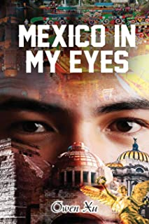 Mexico in My Eyes