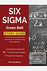 Six Sigma Green Belt Study Guide: Test Prep Book & Practice Test Questions for the ASQ Six Sigma Green Belt Exam Paperback