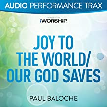 Joy to the World/Our God Saves [Audio Performance Trax]