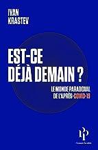 Est-ce déjà demain ? Le monde paradoxal de l'après-Covid-19 (French Edition)