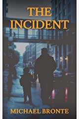 The Incident: a Novella Kindle Edition