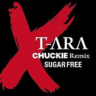 Sugar Free Chuckie Remix Version