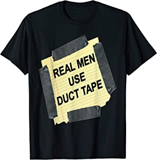 Funny Real Men Use Duct Tape Tee Shirt Gift