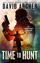 Time To Hunt - A Noah Wolf Thriller