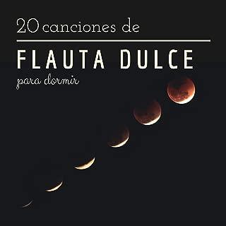 20 Canciones de Flauta Dulce para Dormir - La Mejor Música Instrumental de Flauta Sueño Profundo