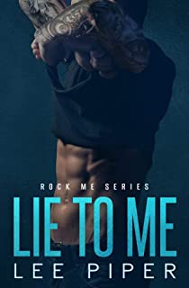 Lie to Me (Rock Me Book 1)