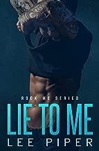 Lie to Me (Rock Me Series Book 2)
