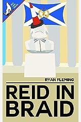 Reid in Braid Kindle Edition