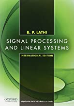 Signal Processing and Linear Systems, International Edition