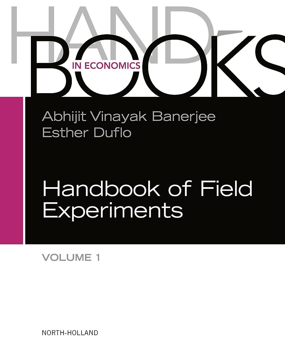 アラート緩む書き込みHandbook of Field Experiments (ISSN 1) (English Edition)