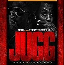 Jugg (feat. Kevin Gates & OG Boobie Black) [Explicit]