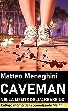 Caveman: nella mente dell'assassino (Iris Merlini Vol. 3) (Italian Edition)