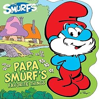 Papa Smurf's Favorite Things (Smurfs Classic)