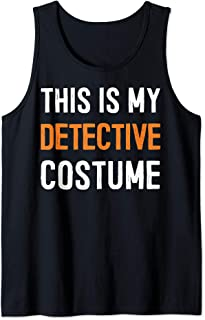 This Is My Detective Costume - Great Halloween Gift Idea Tee Tank Top