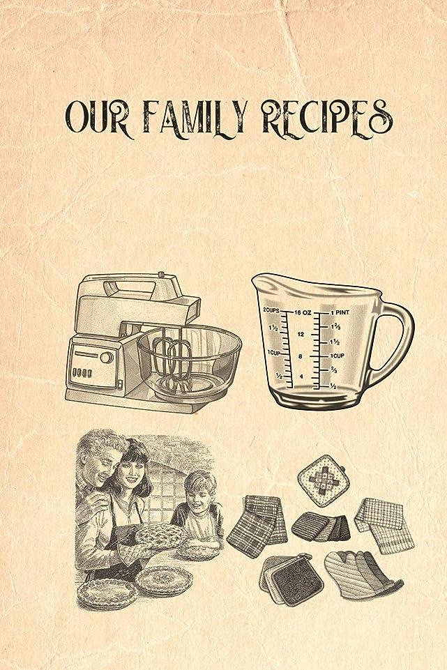 レスリングエゴイズム雇用Our Family Recipes: Recipe Template Pages For Handwritten Recipes: 20 Pages 6