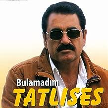 Best al al al ibrahim tatlises Reviews