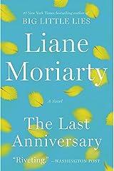 The Last Anniversary: A Novel Kindle Edition