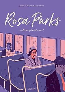 Rosa Parks - La femme qui osa dire non ! (French Edition)