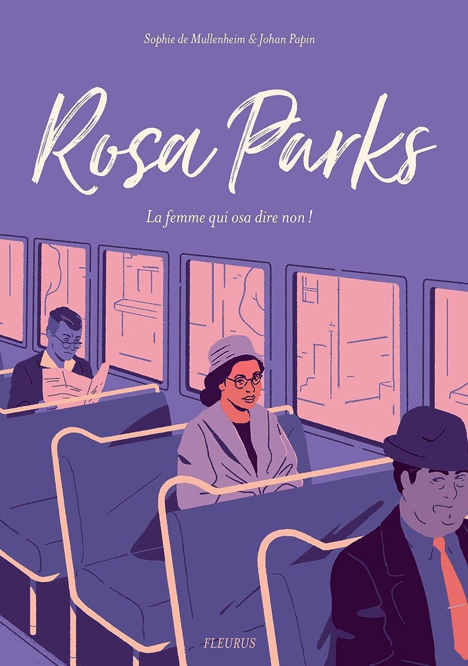 曲げるアジテーションそれぞれRosa Parks - La femme qui osa dire non ! (French Edition)