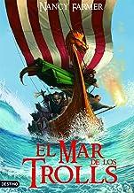 El mar de los trolls (Isla del Tiempo) (Spanish Edition)